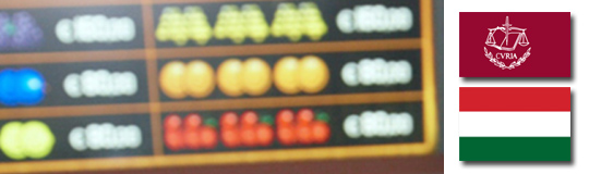EuGH/Ungarn: Verbot der Geldspielautomaten außerhalb von Casinos