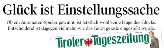 Die Tiroler Tageszeitung berichtet über verhängnisvolle Manipulationen an illegalen Glücksspielgeräten. © Tiroler Tageszeitung