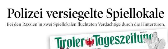 Die Tiroler Tageszeitung schreibt: Die Offensive der Behörden gegen das illegale Glücksspiel geht weiter. © Tiroler Tageszeitung